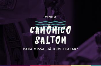 Vinho Canônico Salton para Missa, já ouviu falar?