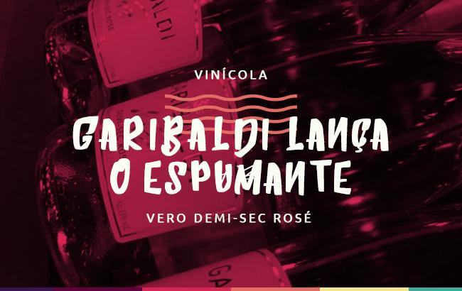 Vinícola Garibaldi lança o espumante Vero Demi-Sec Rosé